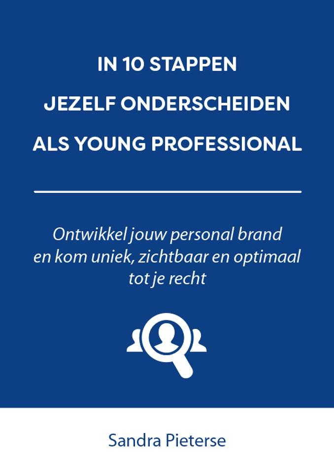 In 10 stappen jezelf onderscheiden als Young professional