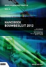 Handboek Bouwbesluit 2012 - Editie 2020/2021