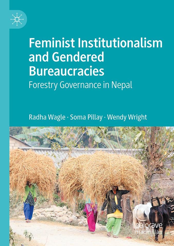 Feminist Institutionalism and Gendered Bureaucracies