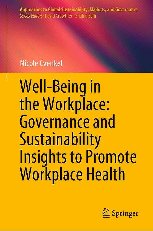Well-Being in the Workplace: Governance and Sustainability Insights to Promote Workplace Health