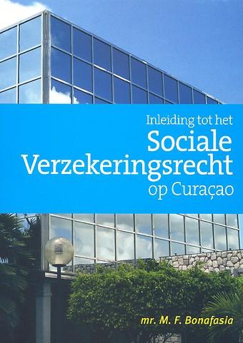 Inleiding tot het Sociale Verzekeringsrecht op Curaçao