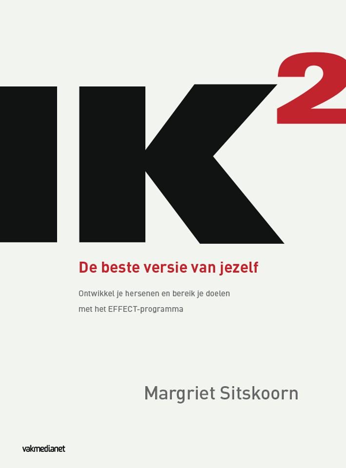 Gratis Voorpublicatie IK2 (IK kwadraat) - De beste versie van jezelf