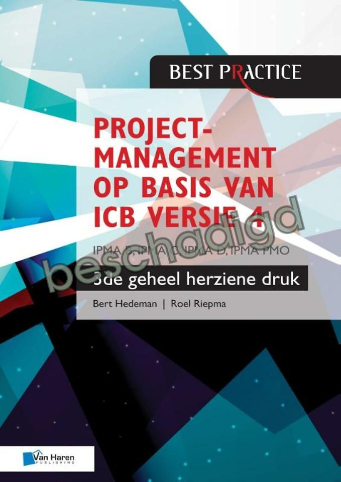 Projectmanagement op basis van ICB versie 4 – IPMA B, IPMA C, IPMA-D , IPMA PMO (licht beschadigd)