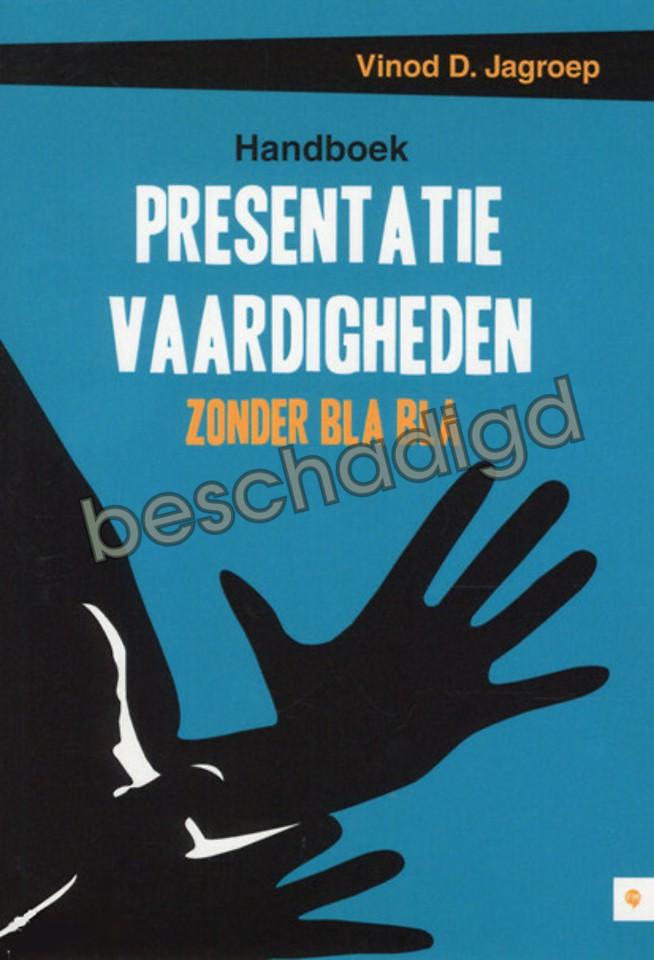 Handboek Presentatievaardigheden Zonder Bla Bla (licht beschadigd)