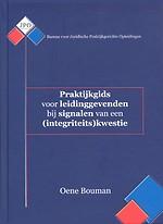Praktijkgids voor leidinggevenden bij signalen van een (integriteits)kwestie