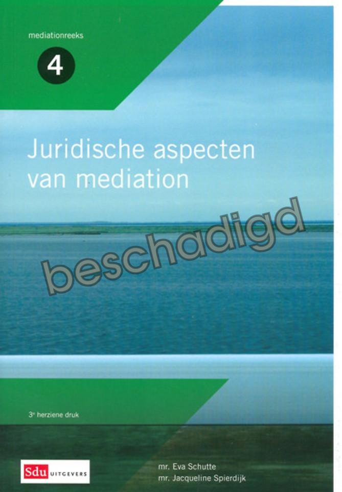 Juridische aspecten van mediation (licht beschadigd)