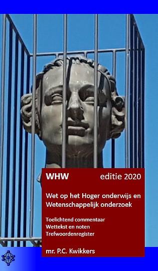 WHW editie 2020 - Wet op het Hoger onderwijs en Wetenschappelijk onderzoek