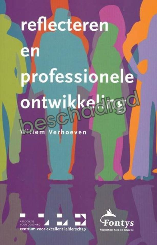 Reflecteren en professionele ontwikkeling (licht beschadigd)