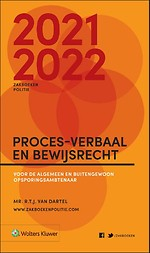 Zakboek Proces-verbaal en Bewijsrecht 2021-2022 - ALLEEN VOOR POLITIE
