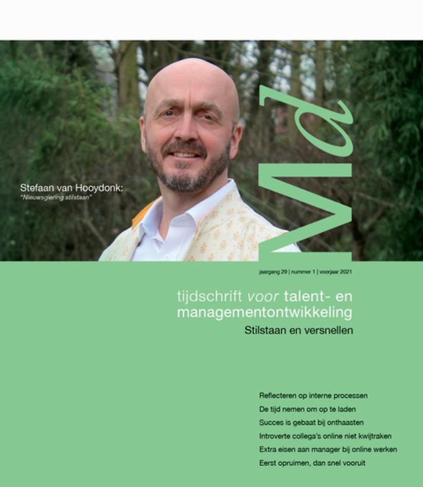 Tijdschrift voor talent- en managementontwikkeling - voorjaar 2021 - Stilstaan en versnellen