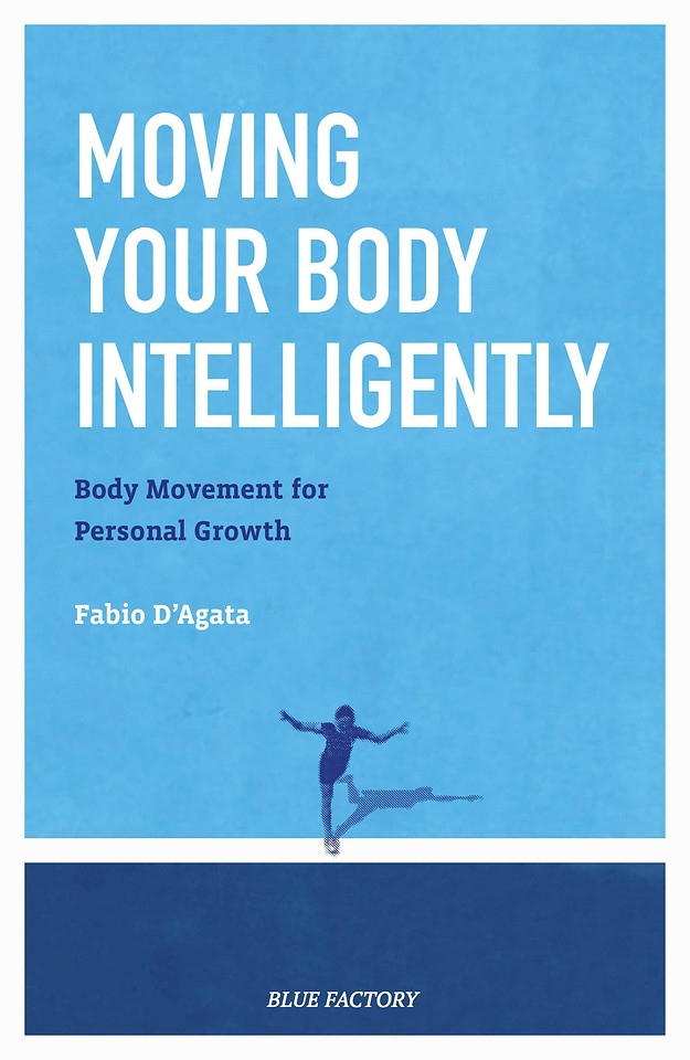 Moving Your Body Intelligently